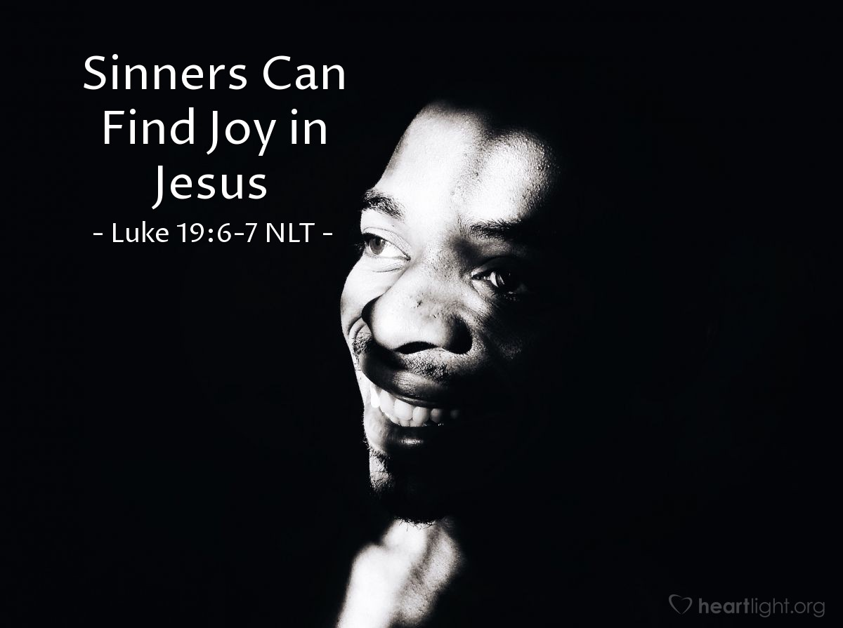 """Illustration of Luke 19:6-7 — Then Zacchaeus came down quickly. He was happy to have Jesus in his house. All the people saw this. They began to complain, """"Look at the kind of man Jesus stays with. Zacchaeus is a sinner!"""""""