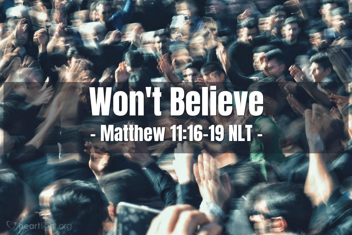 """Illustration of Matthew 11:16-19 — """"What can I say about the people that live today?"""""""