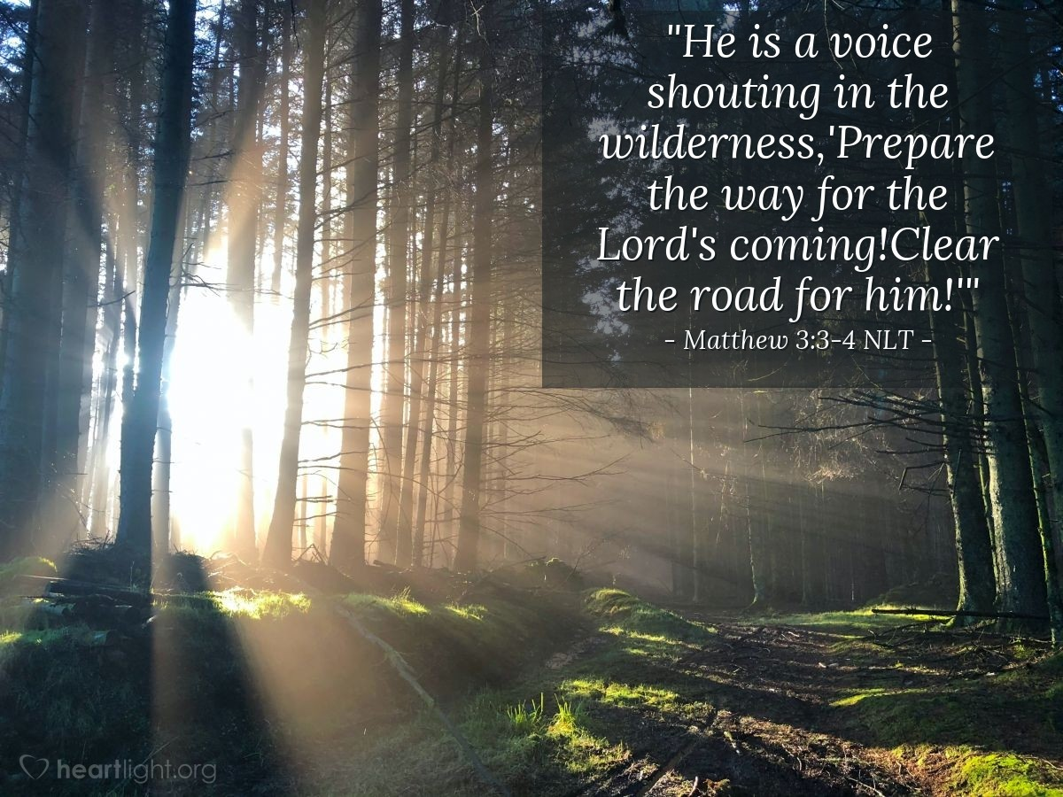 """Illustration of Matthew 3:3-4 — """"There is a person shouting in the desert: 'Prepare the way for the Lord. Make his paths straight.'"""""""