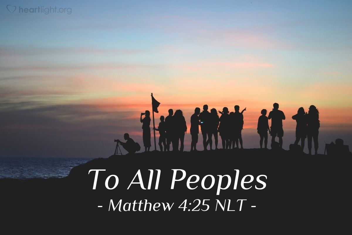 Illustration of Matthew 4:25 — Many, many people followed Jesus. These people were from Galilee, the Ten Towns, Jerusalem, Judea, and the area across the Jordan River.