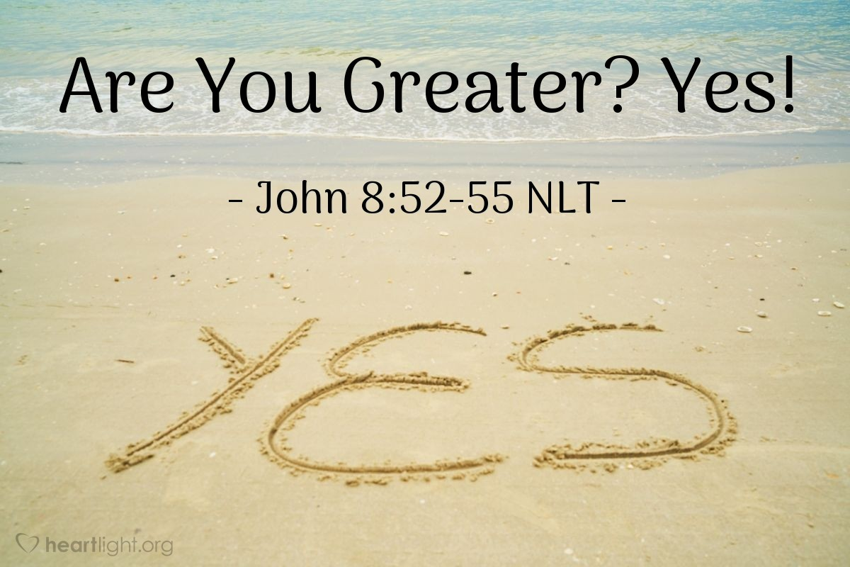 """Illustration of John 8:52-55 — """"Now we know that you have a demon in you!"""""""