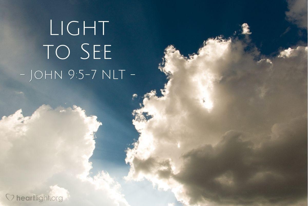 """Illustration of John 9:5-7 — """"Sent."""""""
