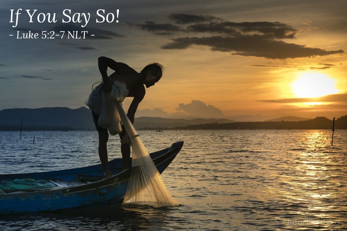 """Illustration of Luke 5:2-7 — """"Take the boat into the deep water. If all of you will put your nets into the water, you will catch some fish."""""""