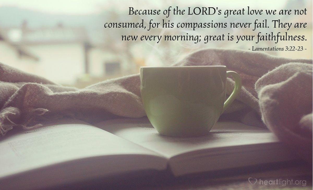 Inspirational illustration of Lamentations 3:22-23