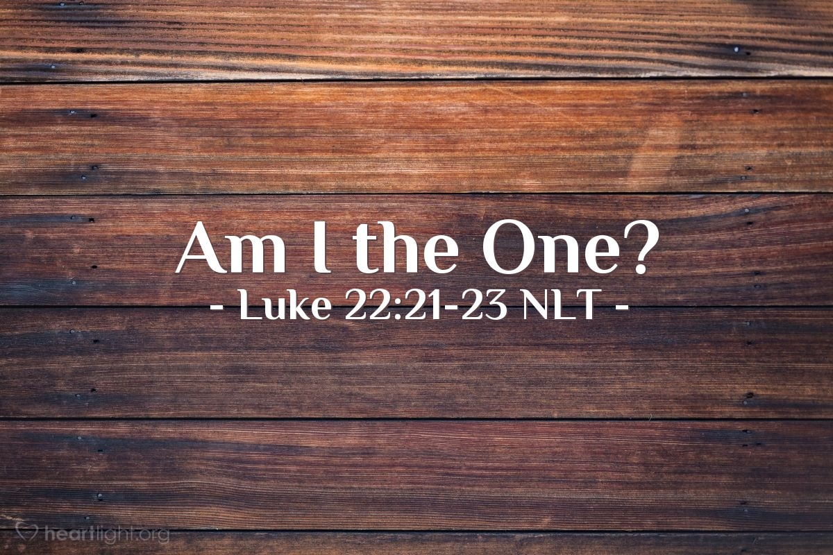 """Illustration of Luke 22:21-23 — """"One of you will soon be against me. His hand is by my hand on the table. The Son of Man will do what God has planned. But it will be very bad for that person who gives the Son of Man {to be killed}."""""""