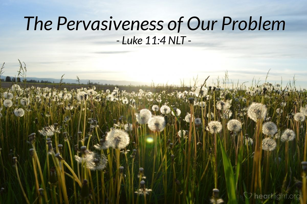 """Illustration of Luke 11:4 — """"'Forgive us the sins we have done, because we forgive every person that has done wrong to us. And don't let us be tempted (tested).'"""""""