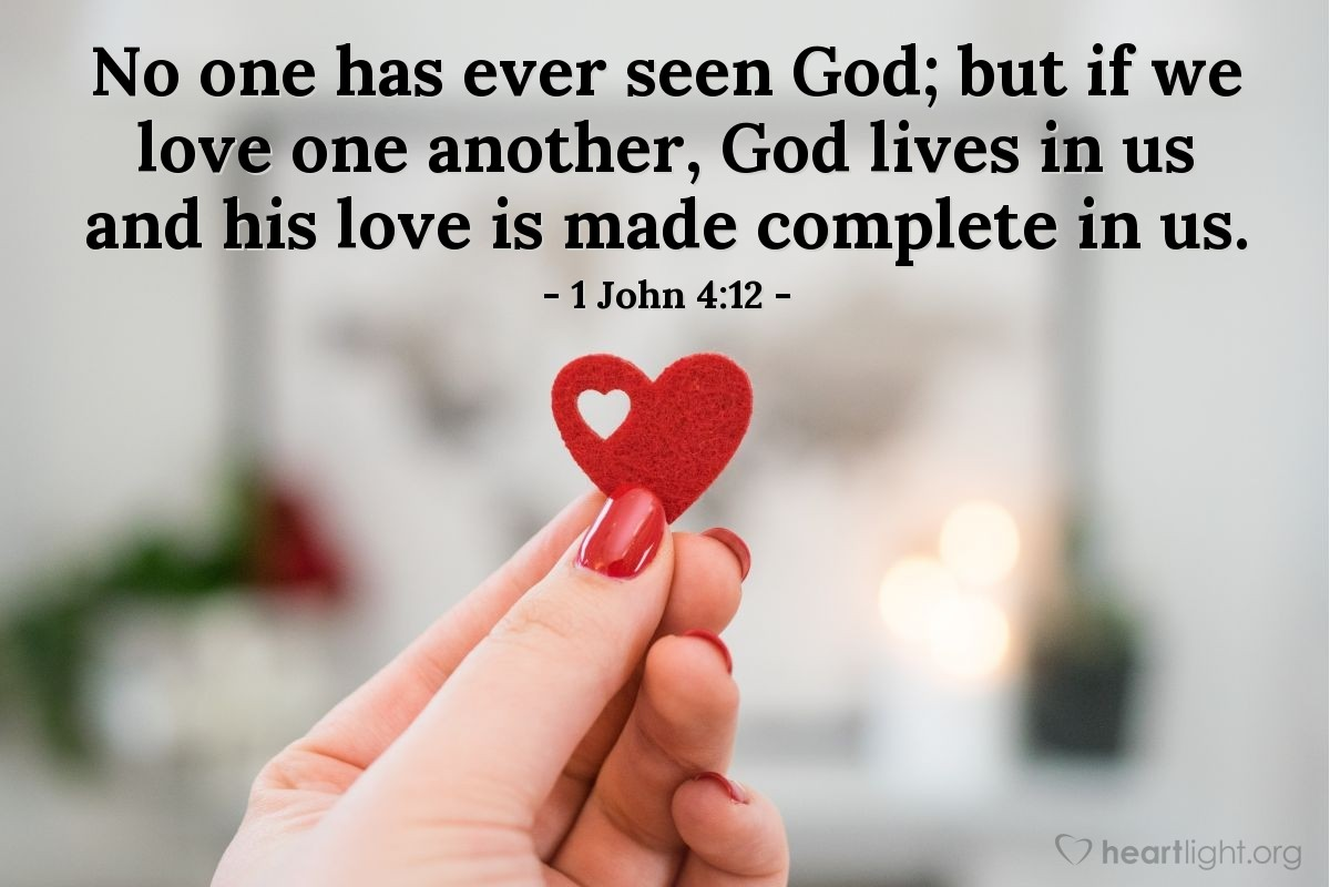 Inspirational illustration of १ यूहन्ना ४:१२