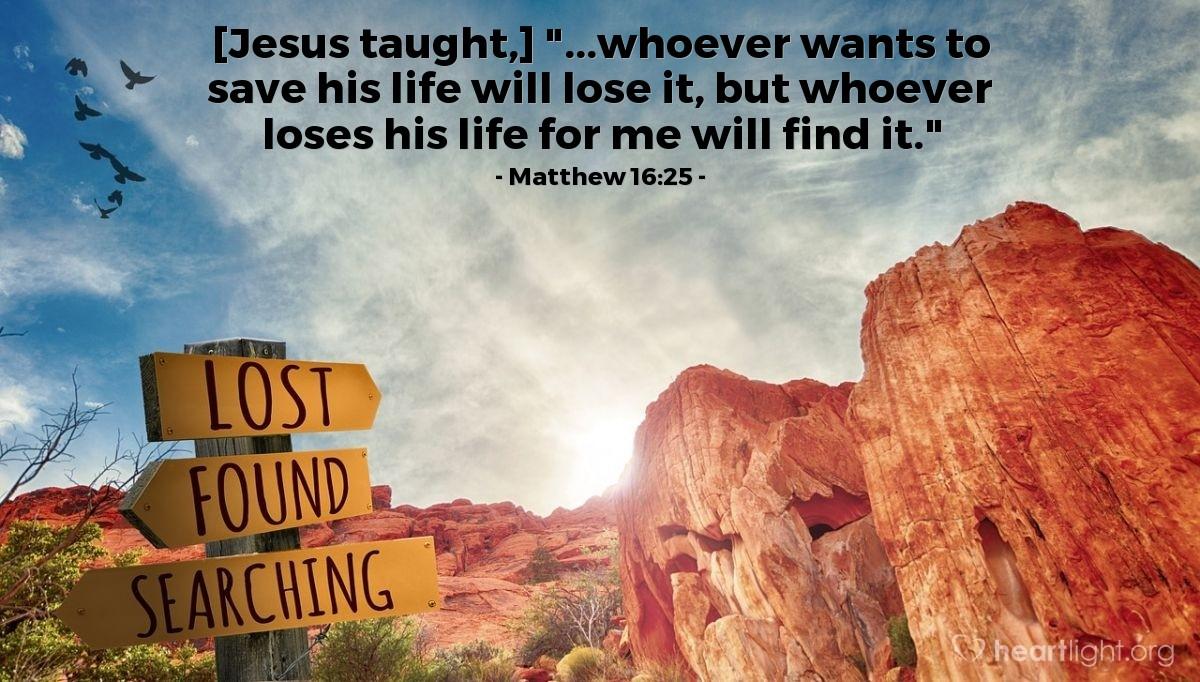Inspirational illustration of Matthew 16:25