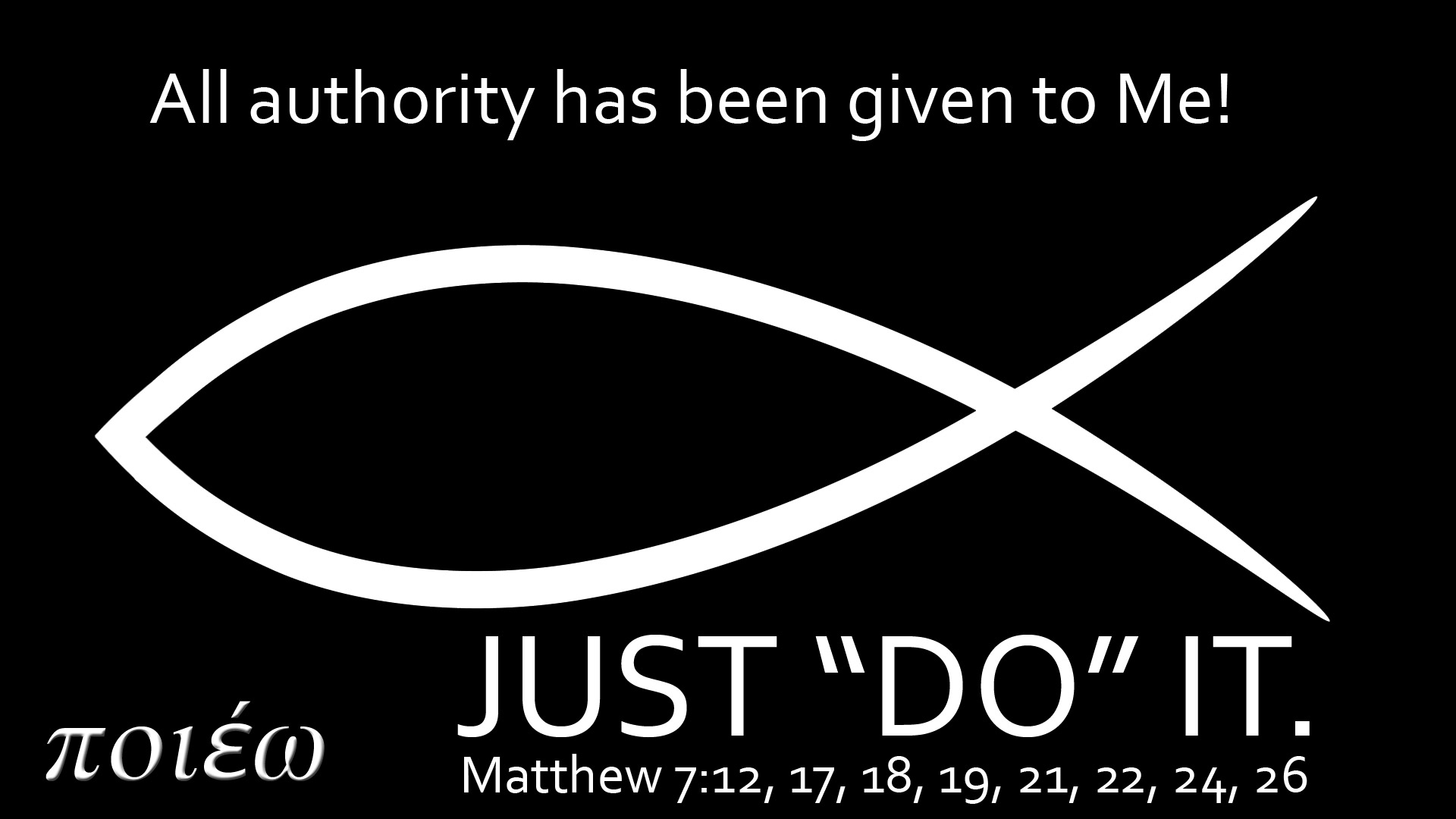 PowerPoint Background using Matthew 7:12, 17, 18, 19, 21, 22, 24, 26