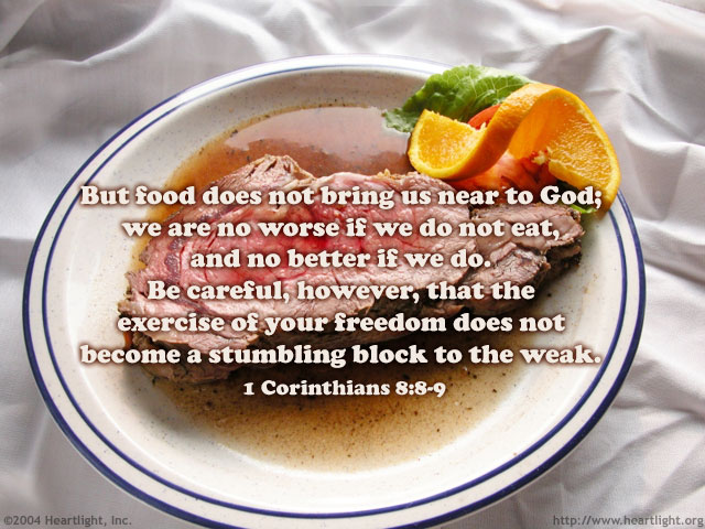 Illustration of 1 Corinthians 8:8-9 on Food
