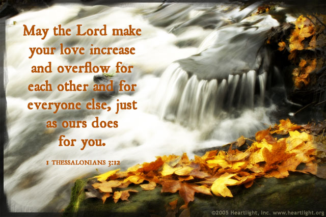 Illustration of 1 Thessalonians 3:12 on Love