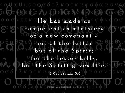 Illustration of 2 Corinthians 3:6 on Life