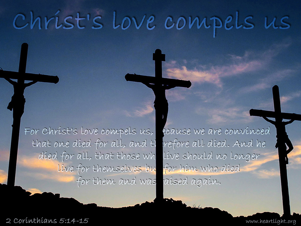 Illustration of 2 Corinthians 5:14-15 on Love