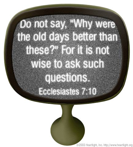 Illustration of Ecclesiastes 7:10 on Past