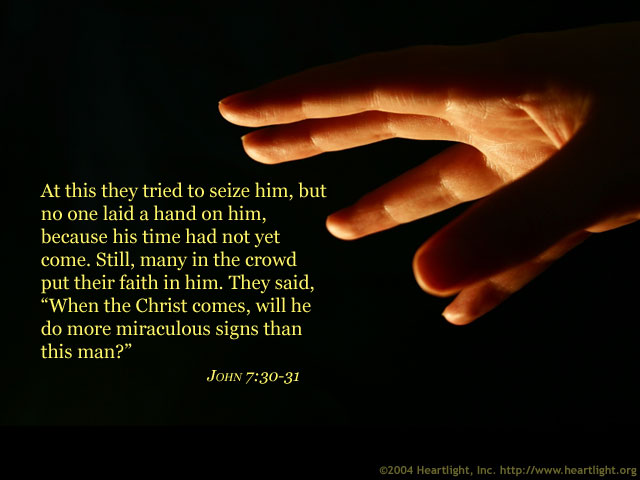 Illustration of John 7:30-31 on Faith