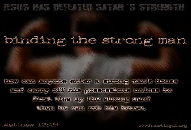 Illustration of Matthew 12:29 on Satan