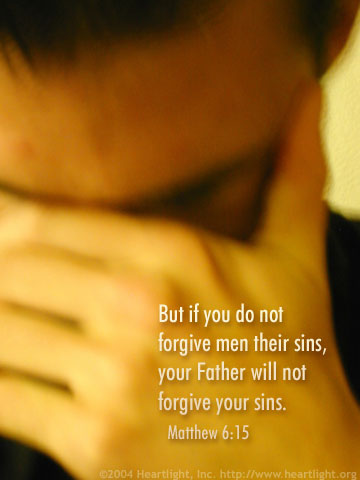 Illustration of Matthew 6:15 on Forgiveness