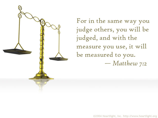 Illustration of Matthew 7:2 on Justice