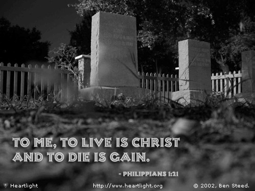 Illustration of Philippians 1:21 on Life