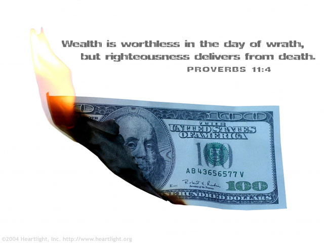 Illustration of Proverbs 11:4 on Money