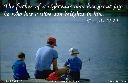 Illustration of Proverbs 23:24 on Fatherhood
