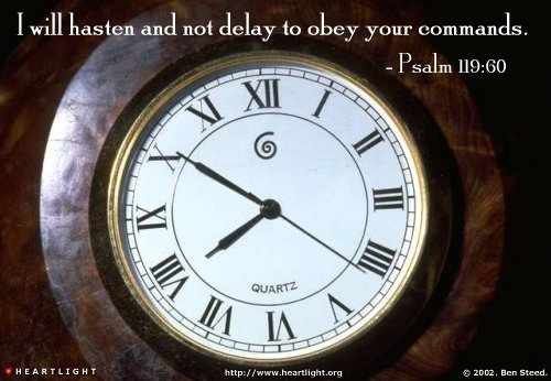 Illustration of Psalm 119:60 on Obedience