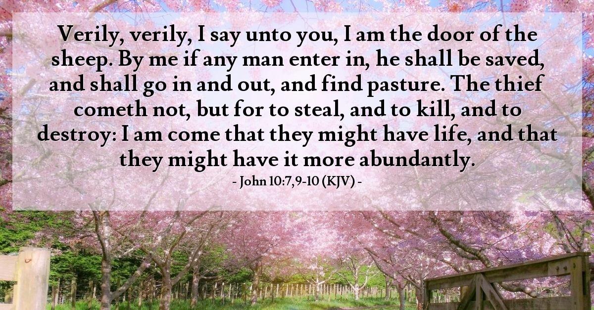 John 10:7,9-10 (KJV) — Today's Verse for Wednesday, December