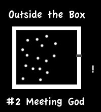 Meeting God Outside the Box!