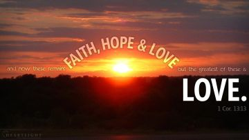 PowerPoint Background: 1 Corinthians 13:13 Sunrise Sunset