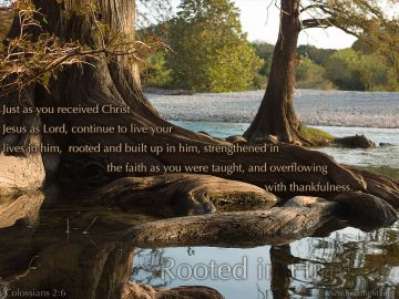 PowerPoint Background: Colossians 2:6-7 Full