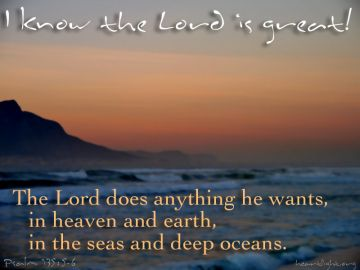 PowerPoint Background: Psalm 135:5-6 Text