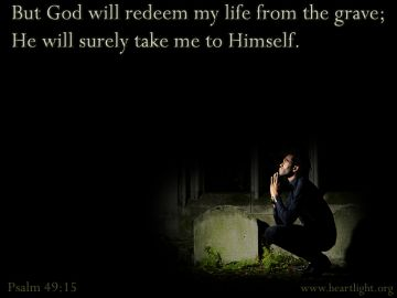 PowerPoint Background: Psalm 49:15 Text