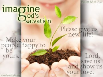 PowerPoint Background: Psalm 85:6-7 Light Text