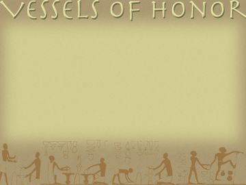 PowerPoint Background: Vessel of Honor