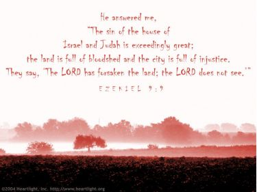 Illustration of the Bible Verse Ezekiel 9:9
