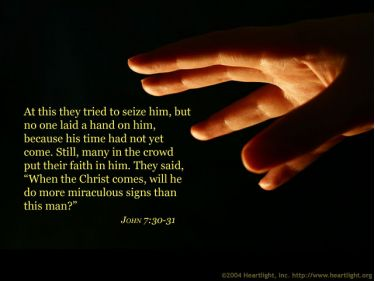 Illustration of the Bible Verse John 7:30-31