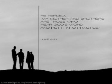 Illustration of the Bible Verse Luke 8:21