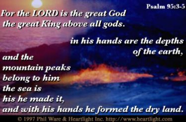 Illustration of the Bible Verse Psalm 95:3-5
