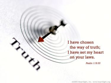 Illustration of the Bible Verse Psalm 119:30