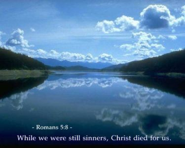 Illustration of the Bible Verse Romans 5:8