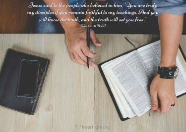 Illustration of the Bible Verse John 8:31-32 NLT