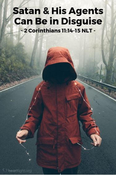 Illustration of the Bible Verse 2 Corinthians 11:14-15 NLT