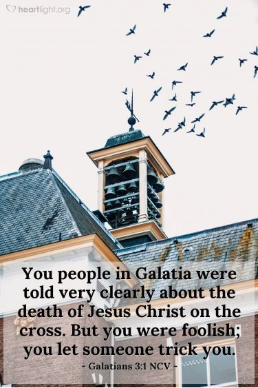 Illustration of the Bible Verse Galatians 3:1 NCV