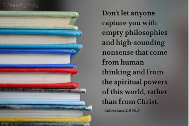 Illustration of the Bible Verse Colossians 2:8 NLT