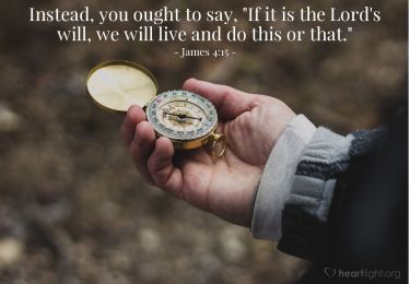 Illustration of the Bible Verse James 4:15