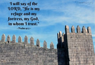 Illustration of the Bible Verse Psalm 91:2