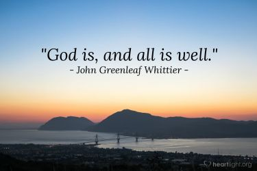 Illustration of the Bible Verse Quote by John Greenleaf Whittier