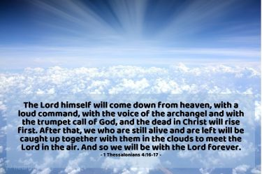 Illustration of the Bible Verse 1 Thessalonians 4:16-17