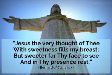 Illustration of the Bible Verse Quote by Bernard of Clairvaux