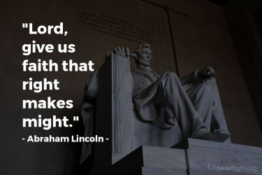 Illustration of the Bible Verse Quote by Abraham Lincoln
